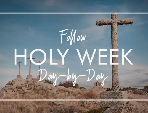 Holy Week Day-by-Day