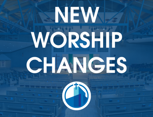 New Worship Changes